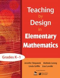 Teaching by Design in Elementary Mathematics, Grades K-1