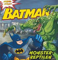 Batman. Monster-reptilen