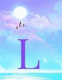 L: Monogram Initial L Notebook for Women, Teens and Girls - See Your Initials in the Clouds Paradise Purple Sky - 8.5 X 1