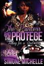 The Princess and the Protege: Falling for a Bad Boy