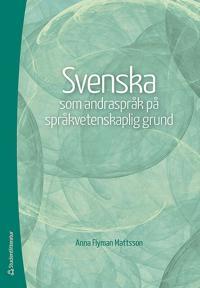 Svenska som andraspråk på språkvetenskaplig grund