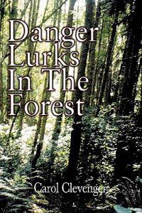 Danger Lurks in the Forest