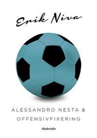 Alessandro Nesta & offensivfixering