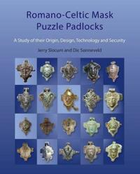 Romano-Celtic Mask Puzzle Padlocks: A Study in Their Design, Technology and Security