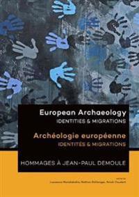 European Archaeology/ Archeologie Europeenne