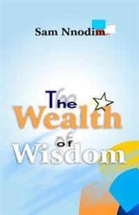 The Wealth of Wisdom