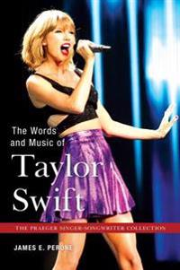 Words and Music of Taylor Swift