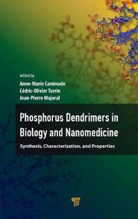 Phosphorous Dendrimers in Biology and Nanomedicine: Syntheses, Characterization, and Properties