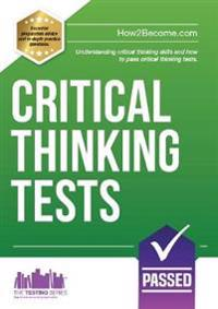 Critical thinking tests - understanding critical thinking skills and passin