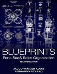 Blueprints for a SaaS Sales Organization