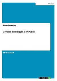 Medien-Priming in Der Politik
