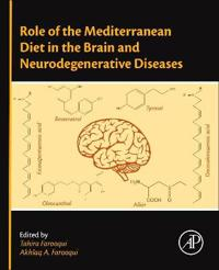 Role of the Mediterranean Diet in the Brain and Neurodegenerative Diseases
