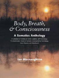 Body, Breath, & Consciousness