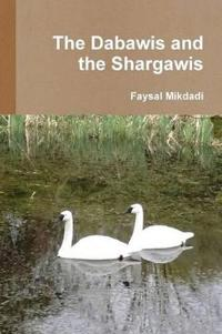 The Dabawis and the Shargawis