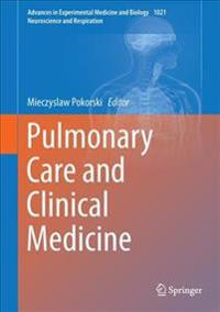 Pulmonary Care and Clinical Medicine