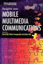 Insights into Mobile Multimedia Communications