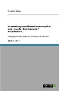 Auswertung einer Unterrichtskonzeption und -stunde / Griechenland / Grundschule
