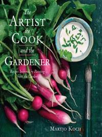 Artist, the Cook, and the Gardener