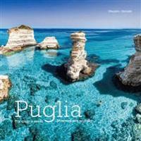 Puglia: Between Land and Sea