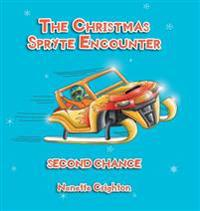 The Christmas Spryte Encounter: Second Chance