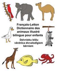 Francais-Letton Dictionnaire Des Animaux Illustre Bilingue Pour Enfants
