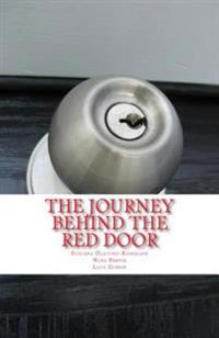 The Journey Behind the Red Door