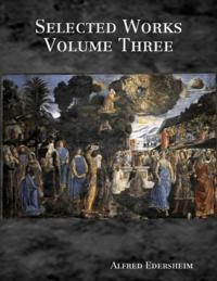 Selected Works Volume Three