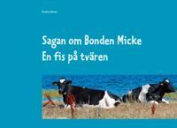 Sagan om Bonden Micke. En fis på tvären