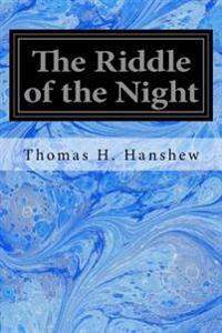 The Riddle of the Night