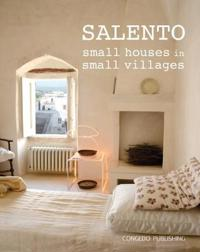 Salento: Small Houses in Small Villages