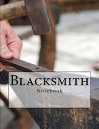 Blacksmith Notebook: Notebook with 150 Lined Pages