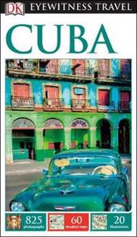 Cuba: Eyewitness Travel Guide