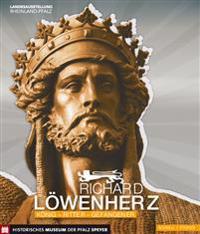 Richard Lowenherz: Konig - Ritter - Gefangener