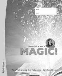 Magic! 7 Word Trainer 10-pack - Eva Hedencrona, Karin Smed-Gerdin, Peter Watcyn-Jones pdf epub
