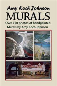 Amy Koch Johnson - Murals: Over 170 Photos of Handpainted Murals by Amy Koch Johnson