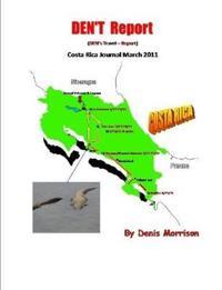 Den.T Report: Costa Rica 2011
