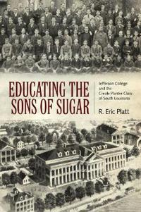 Educating the Sons of Sugar