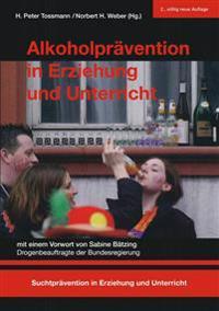 Alkoholprävention in Erziehung Und Unterricht