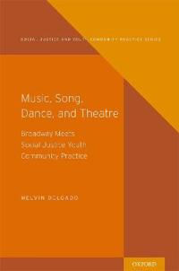 Music, Song, Dance, and Theater