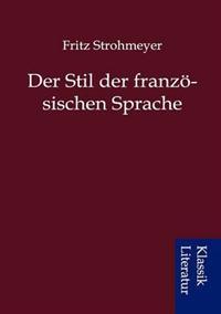 Der Stil Der Franz Sischen Sprache