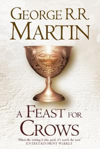 Feast for Crows (a Song of Ice and Fire, Book 4)