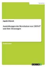 Auswirkungen Der Revolution Von 1905-07 Und Ihre Deutungen