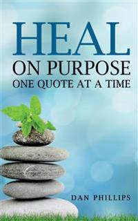 Heal on Purpose