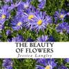The Beauty of Flowers: A Text-Free Book for Seniors and Alzheimer's Patients