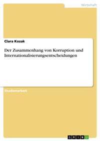 Der Zusammenhang Von Korruption Und Internationalisierungsentscheidungen