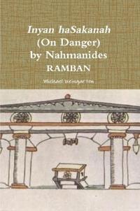 Inyan Hasakanah (on Danger) by Nahmanides - Ramban