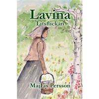 Lavina - Litsflickan