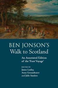 Ben Jonson's Walk to Scotland