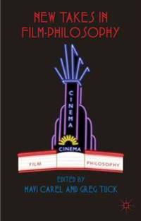 New Takes in Film-Philosophy