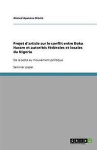 Projet D'Article Sur Le Conflit Entre Boko Haram Et Autorites Federales Et Locales Du Nigeria